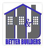 H&J Better Builders